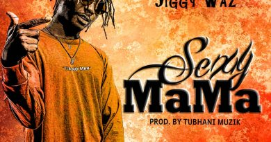 NEW YEAR MUSIC: Jiggy Waz Releases 'Sexy Mama' Song