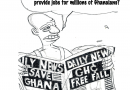 GHATOON #13: Kofi Wahala Says, Mr. President Where Are The Invisible Jobs?